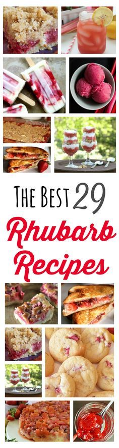 The 29 Best Rhubarb Recipes! The perfect recipes to showcase one of Spring's favourite flavours.