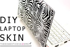 How-To: DIY Laptop Skin! Definitely gonna try this!