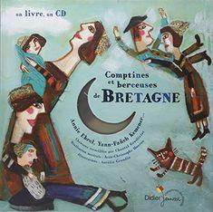 Comptines et berceuses de Bretagne (1CD audio) de A. Ebrel, E. Duval etc. Yann-F Kemener http://www.amazon.fr/dp/2278059009/ref=cm_sw_r_pi_dp_M8RCwb19BHGPJ