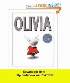 Olivia (0000689829534) Ian Falconer , ISBN-10: 0689829531  , ISBN-13: 978-0689829536 ,  , tutorials , pdf , ebook , torrent , downloads , rapidshare , filesonic , hotfile , megaupload , fileserve