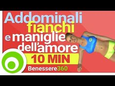 Addominali, Fianchi e Maniglie dell'Amore: 10 Minuti di Esercizi - YouTube