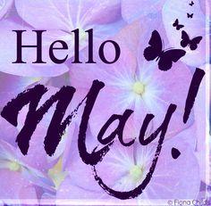 Hello May! via www.Facebook.com/FionaChilds