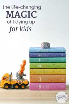 The life-changing magic of tidying up, for kids. 13 tips for putting the method to work for you and your family.: The life-changing magic of tidying up, for kids. 13 tips for putting the method to work for you and your family. Chores For Kids, Activities For Kids, Ideas Para Organizar, Konmari Method, Kids Up, Organizing Your Home, Organising, Organizing Tips, Life Organization