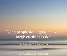 #heaven #forgiven #forgiveness #salvation #saved #grace #hope #faith #mercy #gospel #Jesus #blessed #favor #chosen #pardon #freedom #love