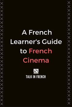 How can you use French movies to improve your French? Check out this guide for tips, ideas, plus a lot of movie recommendations.