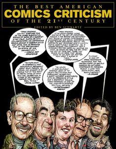 Best American Comics Criticism - Ben Schwartz; Daniel Schwartz (Editors)