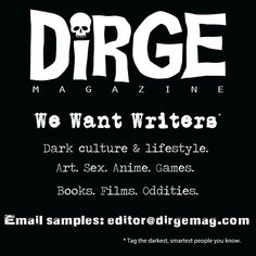 Dirge mag needs people to write about dark things. Do I have any writers in my followers list? Dark Fairytale, Smart People, Abandoned Places, Horror Movies, Writers, The Darkest, Movie Tv, Creepy