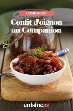 Pour accompagner du foie gras ou du fromage, pensez au confit d'oignons maison, si simple à préparer auCompanion. #recette#cuisine#confit#oignon#confitdoignon#foiegras #fromage#robot #robotculinaire #companion Foie Gras, Robot, Chili, Soup, Beef, Simple, Sauces, Balsamic Vinegar, Cooking Recipes