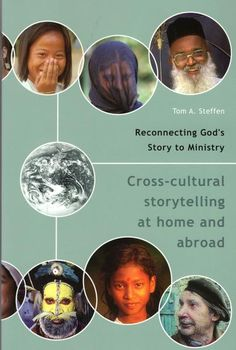 """""""Reconnecting God's Story to Ministry: Cross-cultural Storytelling at Home and Abroad"""" by Tom A. S Stories, Book Lists, Ministry, Storytelling, No Response, This Book, Bible, Culture, God"""