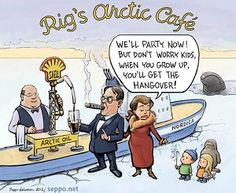 A cartoon about the recent announcement about drilling for oil in the artic