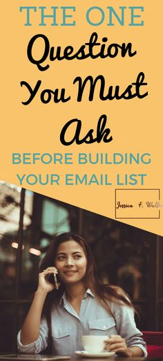 The Most Important Question Before You Start Your Email List Email Marketing Strategy, Online Marketing, Social Media Marketing, Internet Marketing, Your Email, Email List, Online Business, Template
