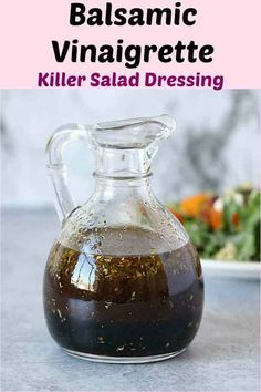 Balsamic Vinaigrette Dressing - A absolute Hands-down Best homemade salad dressing recipe. This Vegan salad dressing recipe has right amount of tartness, sweetness and has rich flavors. #creamy #easy #dressing #maple #simple #salad #vegan
