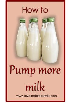 Tons of great tips for increasing the amount of milk you pump!