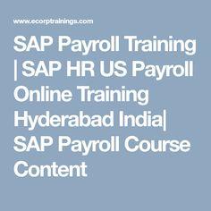 SAP Payroll Training | SAP HR US Payroll Online Training Hyderabad  India| SAP Payroll Course Content