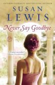 Never Say Goodbye: A Novel -  For readers of Jodi Picoult, Heather Gudenkauf, and Elizabeth Flock comes a deeply moving novel of  finding friendship and love in the most unexpected of places.   Josie Clarke, a loving wife and mother, struggles to make ends meet by cleaning homes and working at a diner while her husband drives a taxi. Josie's joy is her two children, just entering adulthood.