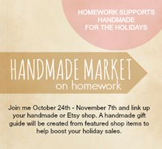 Handmade Market - a link party for Etsy and Handmade Shop owners to help boost holiday sales via homework | carolynshomework.com