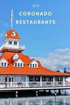 A guide to the best Coronado restaurants from take-out to waterfront on San Diego's island paradise. All are family-friendly. Coronado Restaurants, San Diego Restaurants, California Places To Visit, California Travel, California Quotes, California Burrito, Ontario California, South California, California Mountains