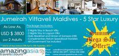 Jumeirah Vittaveli - Summer Mega Sale Offer! Period: 08 April 2013 - 30 September 2013 Markets: Valid for Asian Market