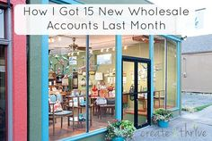 How I Got 15 New Wholesale Accounts Last Month | Create & Thrive
