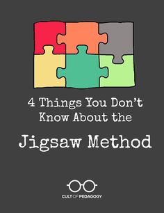 Probably the most popular COOPERATIVE LEARNING model. 4 Things You Don't Know About the Jigsaw Method | Cult of Pedagogy