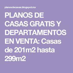PLANOS DE CASAS GRATIS Y DEPARTAMENTOS EN VENTA: Casas de 201m2 hasta 299m2