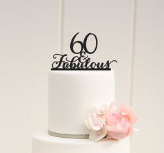 60 and Fabulous Custom 60th Birthday Cake by ThePinkOwlDesigns