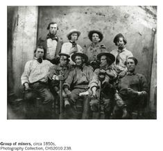 Group of California Miners 1850's