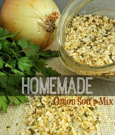 Make your own Onion Soup mix