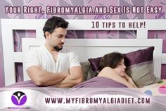 You're Right, Fibromyalgia and Sex Is Not Easy (10 Tips To Help)
