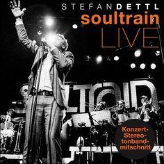 soultrainonline.de - STILL HOT - REVIEW: Stefan Dettl – Soultrain-Live (RCA/Sony Music)!