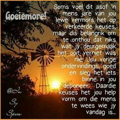 Niks wat jy deurmaak was verniet Words To Live By Quotes, Wisdom Quotes, Wise Words, Life Quotes, Greetings For The Day, Evening Greetings, Uplifting Christian Quotes, Afrikaanse Quotes, Inspirational Qoutes