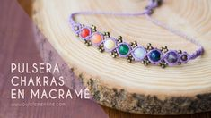 Pulsera Chakras en macramé ❣ | OuiClementine #procesocreativo Macrame Necklace, Macrame Jewelry, Macrame Bracelets, Bracelet Knots, Chakra Bracelet, Micro Macrame Tutorial, Diy Jewelry Inspiration, Diy Rings, Macrame Knots