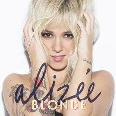 Alizée - Blonde Date de sortie : 23/06/2014