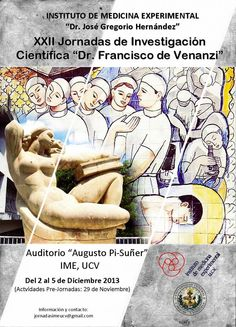 XXII Jornadas Científicas Dr. Francisco De Venanzi del 2 al 5 de diciembre 2013 http://felixjtapia.org/blog/2013/11/29/xxii-jornadas-cientificas-dr-francisco-de-venanzi-del-2-al-5-de-diciembre-2013/