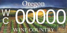 New Oregon Wine Country License Plate~