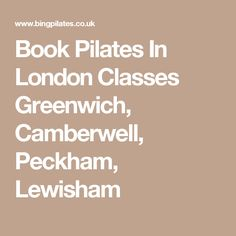 Book Pilates In London Classes Greenwich, Camberwell, Peckham, Lewisham Fulham, Spanish Lessons, Pilates, London, Books, Pop Pilates, Libros, Spanish Courses, Book