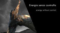 L'Energia sprigionata da una pianta spezzata…