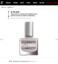 Make a statement today with Dermelect 'ME' peptide-infused nail lacquer in Sophisticate as seen on WMagazine.com!
