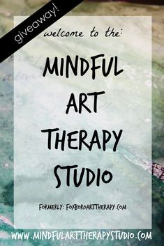 Welcome to Mindful Art Therapy Studio with links to visualization exercises
