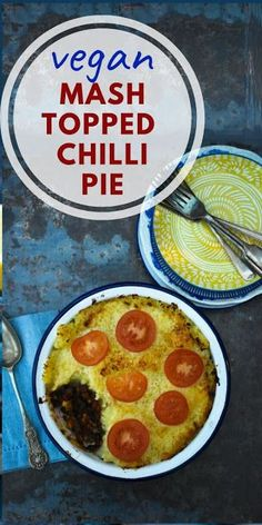 Mash Topped Chilli Pie is a comforting pie that's a popular family dish for dinner that can be batch cooked and baked from frozen. Easy Vegan Dinner, Vegan Dinner Recipes, Good Healthy Recipes, Dairy Free Recipes, Meatless Recipes, Vegan Meals, Vegetarian Food, Vegan Food, Healthy Food