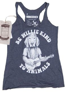 Be Willie Kind To Animals