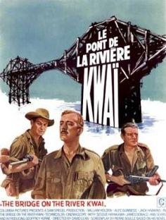 """Le pont de la riviére KWAI """"Hello, le soleil brille, brille, brille. Hello, tu reviendras bientôt..."""""""