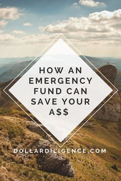 How an Emergency Fund Can Save Your A$$