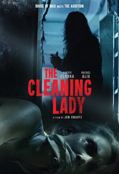 'House of Wax meets Audition' The Cleaning Lady is a 2018 American horror feature film directed by Jon Knautz (Goddess of Love; New Movies 2018, New Movies To Watch, Horror Movie Posters, Horror Movies, Horror Dvd, Movie Poster Template, To The Bone Movie, The Image Movie, Movie Shots