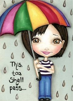 This Too Shall Pass Print Rain Art Rainy Day Print Encouraging Quote Big Eyes Cheer Up Gift Motivational Wall Art Umbrella Decor Office Art Art Et Illustration, Illustrations, Broken Dreams, Cherbourg, Colorful Umbrellas, Rain Art, This Too Shall Pass, Under My Umbrella, Umbrella Art