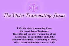 Transmuting Violet Flame | Being a True Human Blog