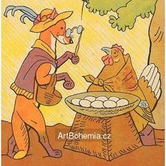 """Kupte vejce"", volá kvočna, ""co si s nimi počnu? Bohemian Art, Aesop, Book Illustration, Czech Republic, The Past, Europe, Bar, Poster, Bohemia"
