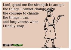 A twist on the Serenity prayer | Christian Funny Pictures - A time to laugh