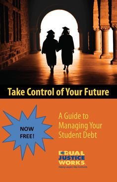 Student Debt Ebook: Take Control of Your Future   Equal Justice Works