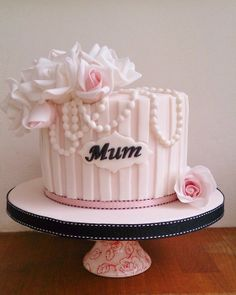 Mums Birthday! - by THE BRIGHTON CAKE COMPANY @ CakesDecor.com - cake decorating website